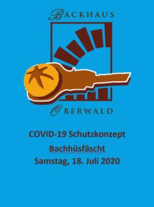 COVID-19 Schutzkonzept Bachhuesfaescht vom 18. Juli 2020